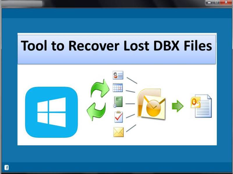 Windows 7 Tool to Recover Lost DBX Files 4.0.0.32 full